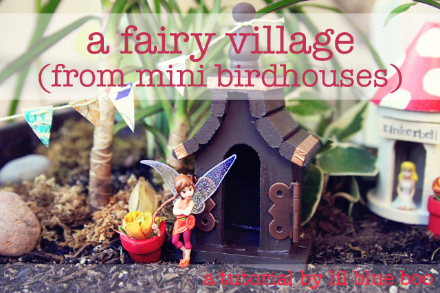 A Mini Birdhouse Fairy Village A Tutorial