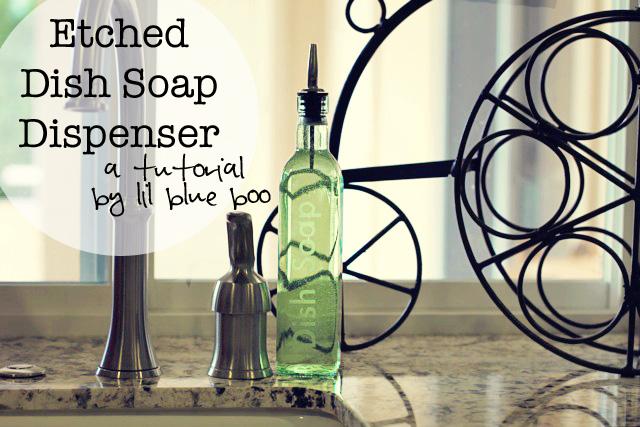 How to make an etched Dish Soap Dispenser Tutorial via lilblueboo.com