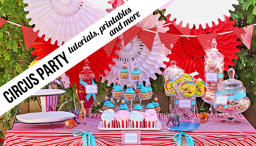 Circus Theme Party with Printables