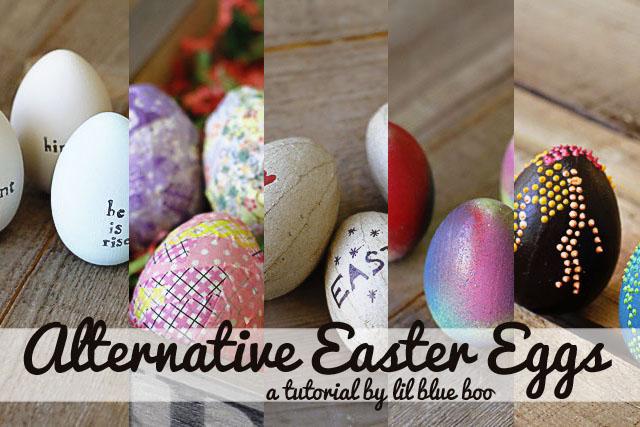 Alternative Easter Eggs (A Tutorial) via lilblueboo.com