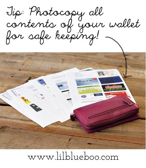 Emergency preparedness: Photocopy contents of your wallet via lilblueboo.com