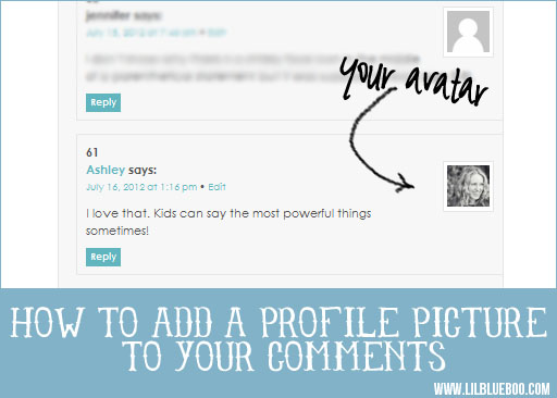 How to add a profile photo to your blog comments via lilblueboo.com