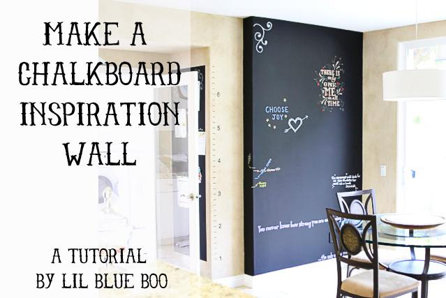 Make A Chalkboard Inspiration Wall