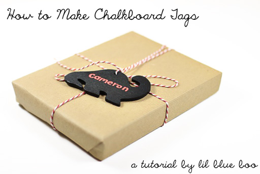 How to make chalkboard tags via lilblueboo.com