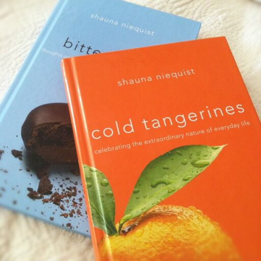 Cold Tangerines and Bittersweet by Shauna Niequist via lilblueboo.com