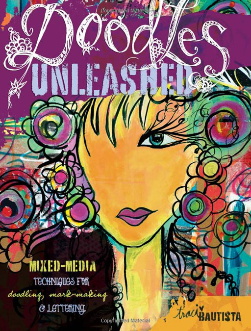 Doodles Unleashed by Traci Bautista via lilblueboo.com #artjournaling #theliljournalproject