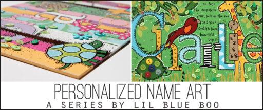 How to make personalized name art series via lilblueboo.com