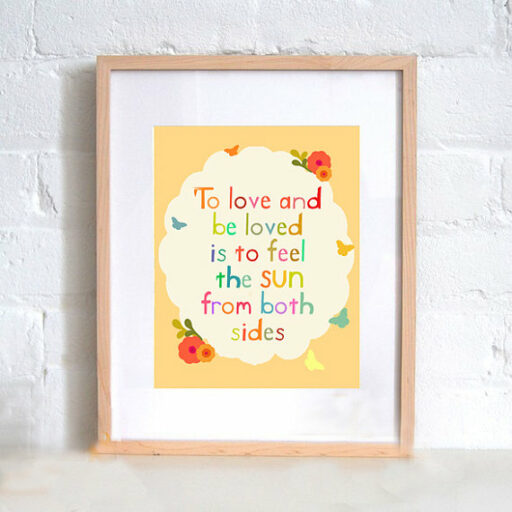 To Love and Be Loved Art Print for Big Girl Room | Ashley Hackshaw / lilblueboo.com