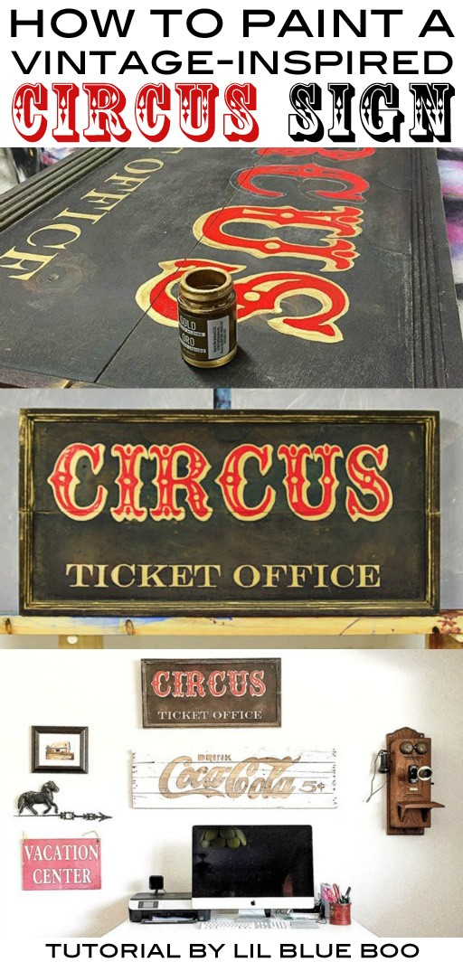 How to make a distressed wood sign - Vintage Circus Sign - DIY tutorial with circus template