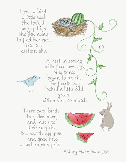 Download this poetry art printable for a greeting card, a framed nursery print or for a quick bedtime story! A Watermelon Prize Copyright Ashley Hackshaw 2013