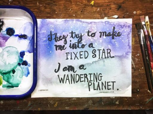 Daily Paintings for 2017 - A galaxy watercolor with a calligraphy quote #2017paintingaday - Ashley Hackshaw / Lil Blue Boo