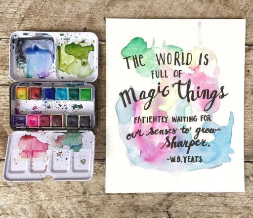 Watercolor Painting with Calligraphy Quote - YEATS - 365 Project