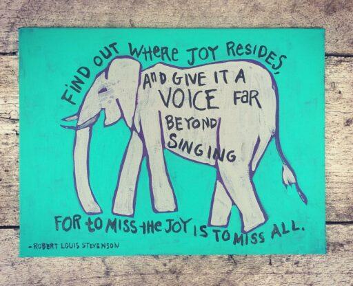 Elephant Painting - Joy Quote