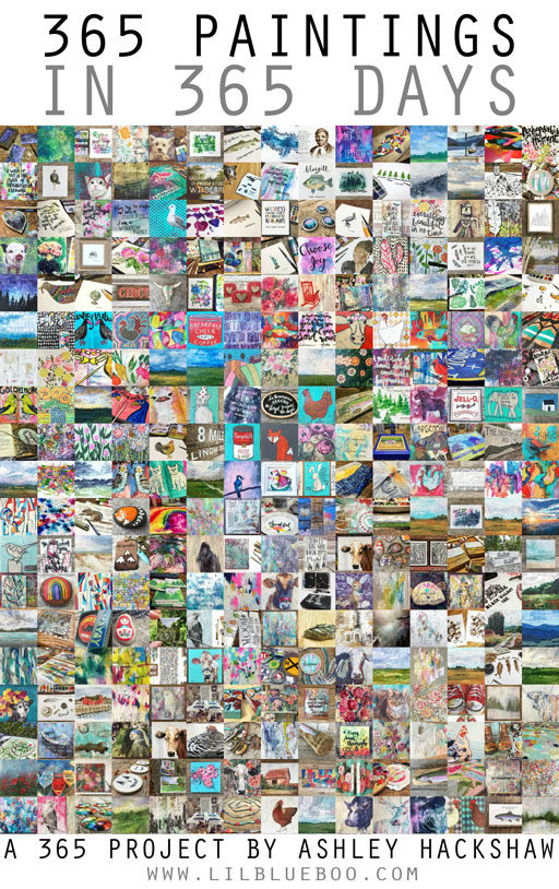 One Year of Painting - 365 Paintings in 365 Days - A 365 Project - Daily Art